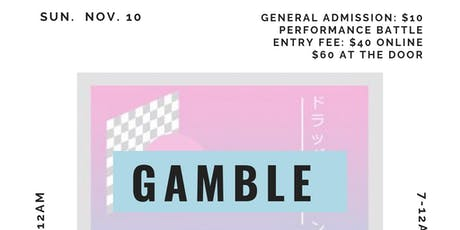 Gamble Yo Grind- DJ Battle / Artist Showcase / Producer Beat Battle tickets