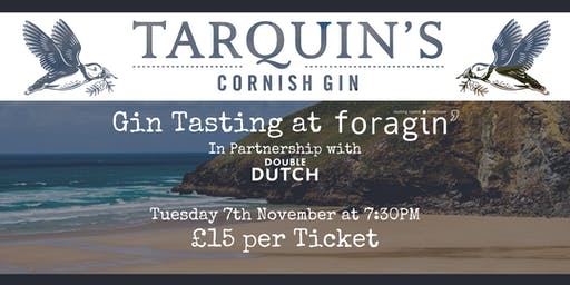 A Night with Tarquins' Gin