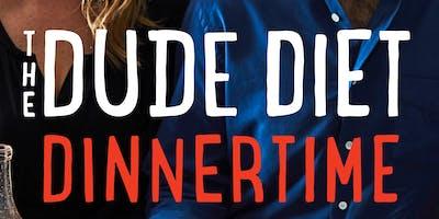 The Dude Diet Dinnertime Launch Celebration
