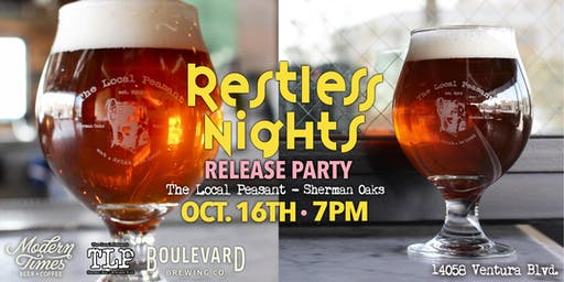 """The Local Peasant - Sherman Oaks - Modern Times""""Restless Nights"""" Release"""