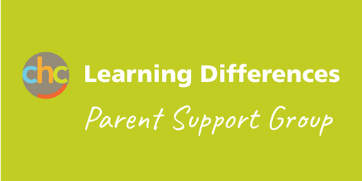 Learning Differences -  Parent Support Group - October