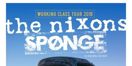 The Nixons & Sponge at Alchemy