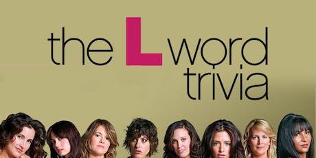The L Word Trivia tickets