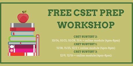 CSET Subtest Prep Workshops tickets