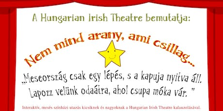 Family Theatre in Belfast - Be part of the story (Hun with Eng subtitles) tickets