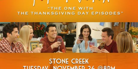 """Friends Trivia """"The One with the Thanksgiving Episodes"""" tickets"""
