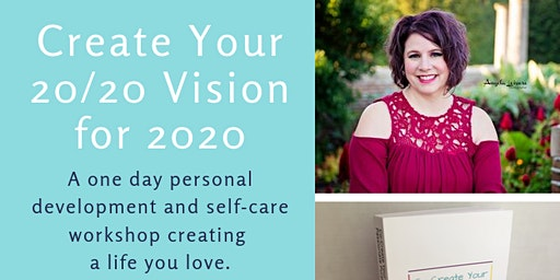 Create Your 20/20 Vision for 2020
