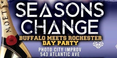 Seasons Change:   BUFFALO MEETS ROCHESTER DAY PARTY