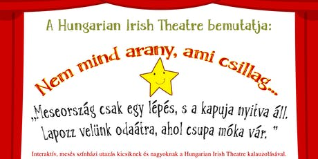 Family Theatre in Dublin - Be part of the story (Hun with Eng subtitles) tickets