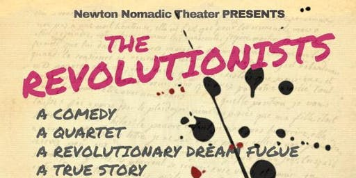 Newton Nomadic Theater presents The Revolutionists – a comic play
