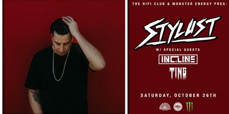 Monster Energy Pres: Stylust w/ INC.LINE & TING tickets