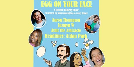 Egg On Your Face: A Brunch Comedy Show tickets