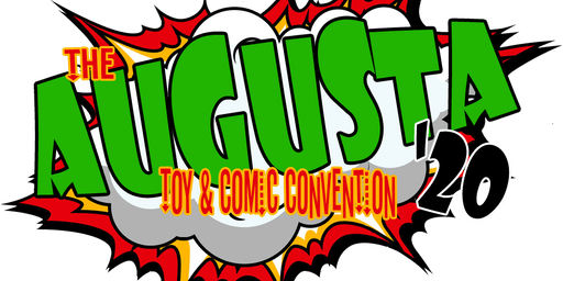 2020 Augusta Toy and Comic Show featuring JoeFest