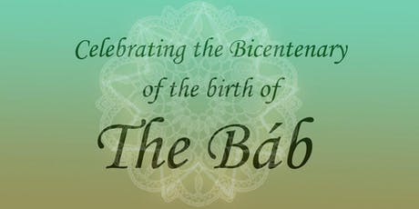 Dawn of the Light - Bicentenary of the Birth of the Báb tickets