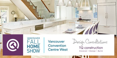 Book a Free Design Consultation at the Vancouver Fall Home Show! tickets