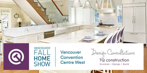 Book a Free Design Consultation at the Vancouver Fall Home Show!