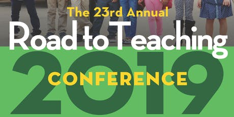 Road to Teaching Conference 2019 tickets