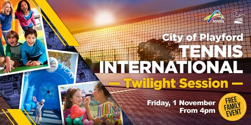 City of Playford Tennis International - Twilight Session