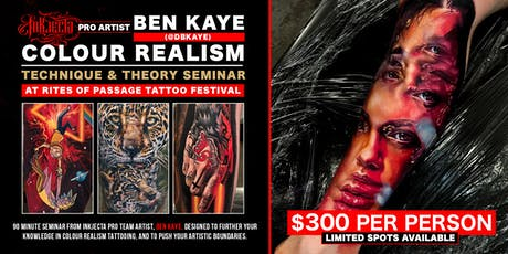 DBKaye Colour Realism Tattoo Seminar @ Rites of Passage Tattoo Festival tickets
