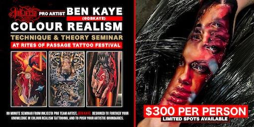 DBKaye Colour Realism Tattoo Seminar @ Rites of Passage Tattoo Festival