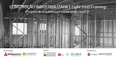 Light Steel Framing - Projetando Arquitetura e Construindo com LSF tickets