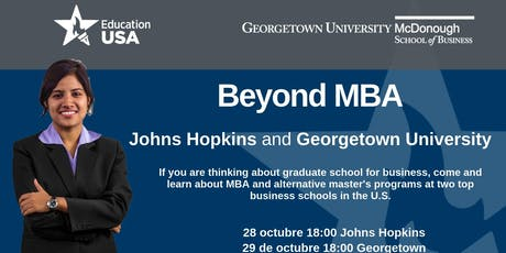 Beyond MBA: Programas de Posgrado en Negocio con Johns Hopkins and Georgetown tickets