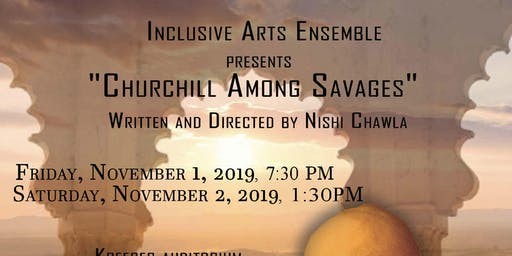 """""""Churchill Among Savages: A Play"""""""