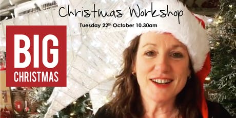 BIG CHRISTMAS Workshop #3 tickets