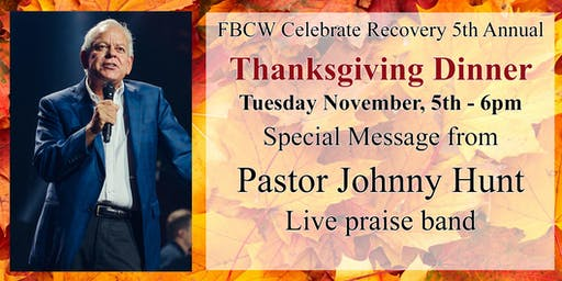 Celebrate Recovery 5th Annual Thanksgiving Dinner