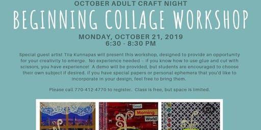 Adult Craft Night: Beginning Collage Workshop
