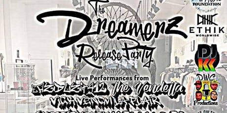Dreamerz Release Party tickets