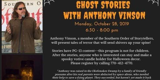 Ghost Stories with Anthony Vinson