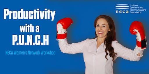 Productivity with a P.U.N.C.H - NECA Women's Network Workshop