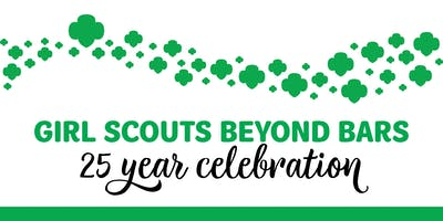 Girl Scouts Beyond Bars 25 Year Celebration