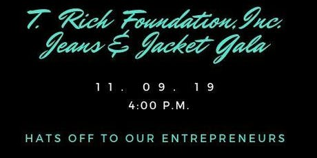T. Rich Foundation, Inc. Jeans & Jacket Gala tickets