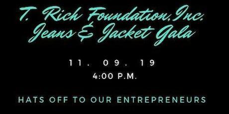 T. Rich Foundation, Inc. Jeans & Jacket Gala tickets