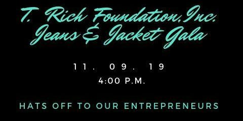 T. Rich Foundation, Inc. Jeans & Jacket Gala