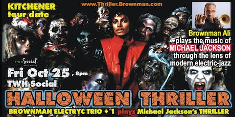 Halloween Thriller (Kitchener) - MJ through the lens of electric-jazz, 8pm tickets