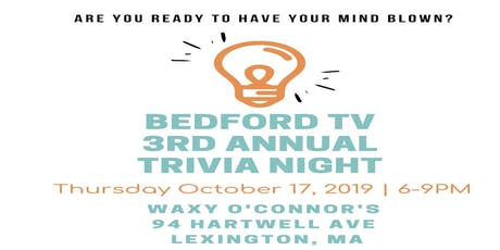 Bedford TV 3rd Annual Trivia Night tickets