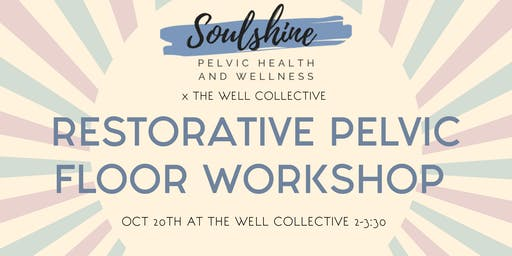 Restorative Pelvic Floor Workshop