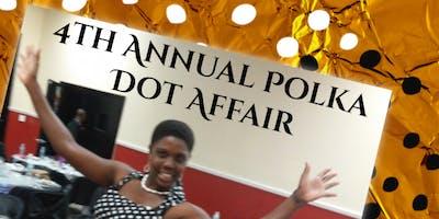 4th Annual Polka Dot Affair