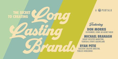 PubTalk - The Secret to Creating Long Lasting Brands tickets