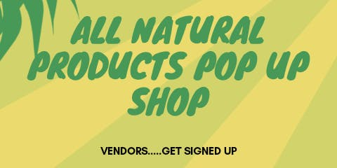 ALL NATURAL THINGS POP UP SHOP