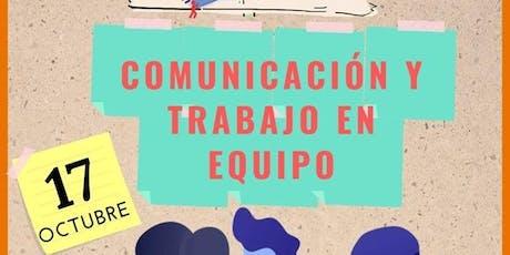 Comunicación y Trabajo en Equipo entradas