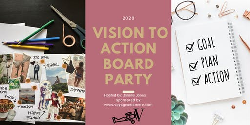 2020 Vision to Action Board Party