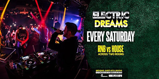 Saturday's at Electric Dreams // Level 3 Nightclubs // Jan 25th