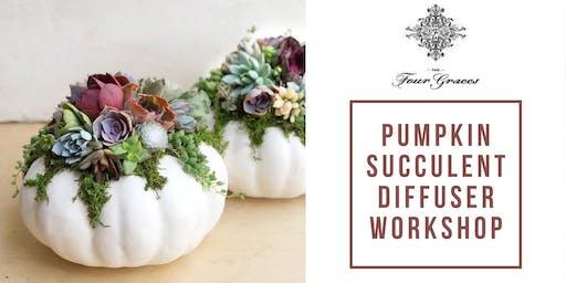 Pumpkin Succulent Diffuser Workshop at Four Graces!