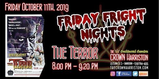 Friday Fright Nights: The Terror