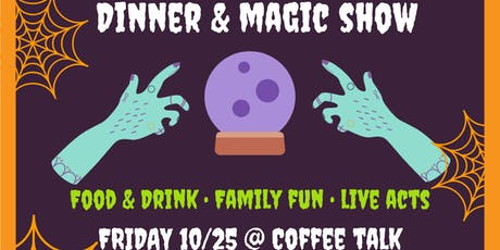 Tricks & Treats: Dinner & Magic Show @ Coffee Talk tickets