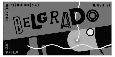 BELGRADO with special guests at SPACE in San Diego tickets